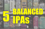 5 IPAs that are balanced