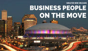 40 Greater New Orleans business people on the move