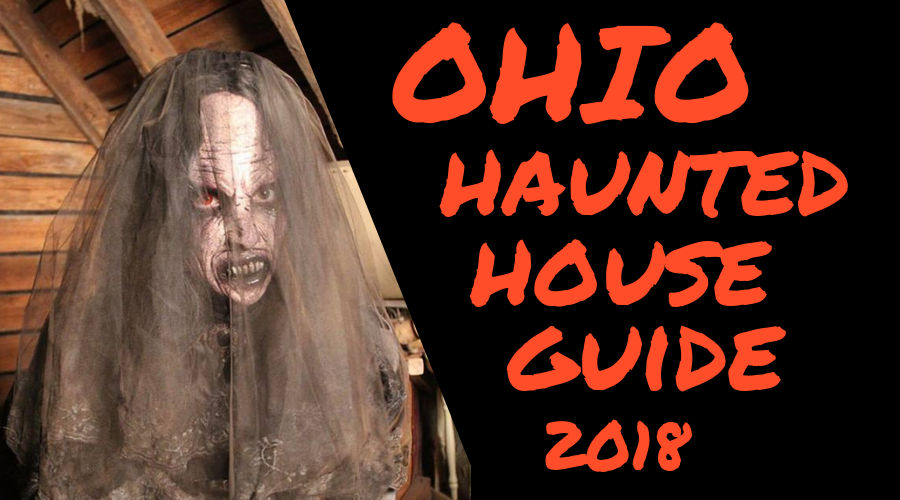 ohio haunted house guide 2018 43 attractions for a very scary halloween