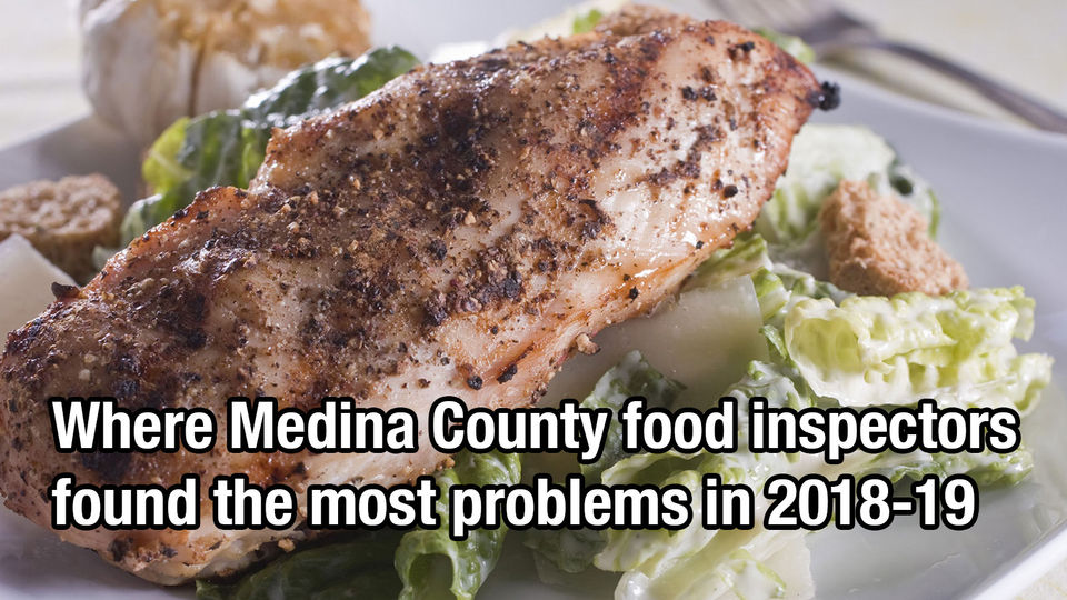 25 Medina County restaurants with the most food inspection violations in 2018-2019