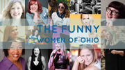 See 13 of the funniest women comedians in Ohio