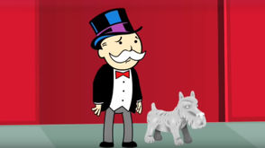 """Monopoly"" character Rich Uncle Pennybags appears with a dog gamepiece in this CollegeHumor video still."