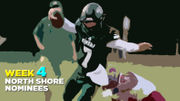 Who should be named North Shore Player of Week 4 (Sept. 20-22)?