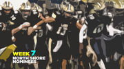 Who should be named North Shore Player of Week 7 (Oct. 11-13)?