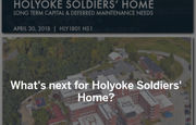 Money, when and how much among questions posed after Holyoke Soldiers' Home capital report