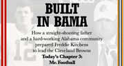 Freddie Kitchens, Alabama's Mr. Football, was known for being tough, which is all he ever wanted: 'Built in Bama' Chapter 3